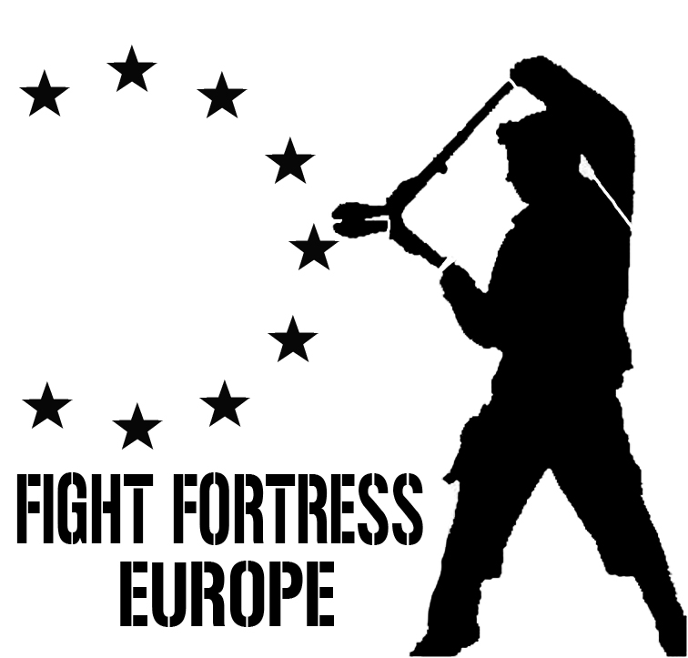 CALL FOR SOLIDARITY ACTION-WEEK: OVER THE FORTRESS from 30th of May to 05th of June